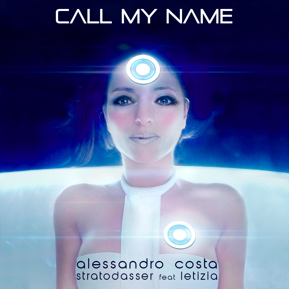 cover of single edm call my name electro dance music track by Letizia Minacapilli, Alessandro Costa, Stratodasser